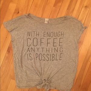 3/$30 With Enough Coffee Anything is Possible tee